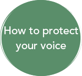 How to Protect Your Voice