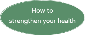 How to Strengthen Your Health